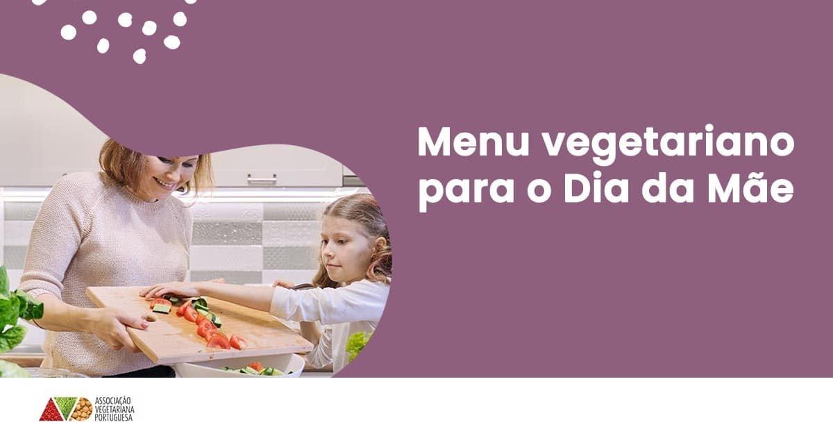 menu vegetariano dia da mae