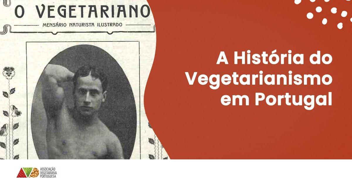 a historia do vegetarianismo em portugal